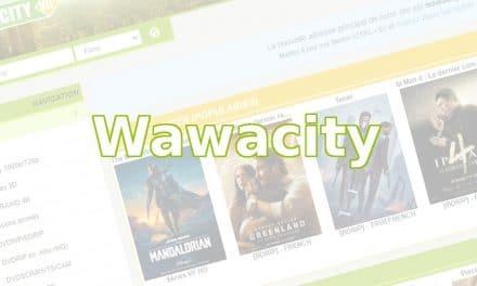 Quelle est la bonne adresse du site Wawacity en 2021 ?